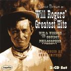 Will Rogers' Greatest Hits: Wit & Wisdom of the Cowboy Philosopher