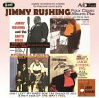 Four Classic Albums Plus: Jimmy Rushing and the Smith Girls/the Jazz Odyssey of James Rushing Esq/Little Jimmy Rushing and the Big Brass/Brubeck & Rus
