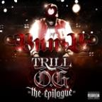 "Trill O.G. ""The Epilogue"""