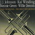 Four Trombones: The Debut Recordings