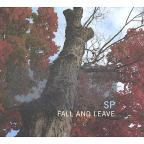 Fall and Leave