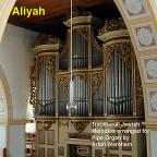 Aliyah: Traditional Jewish Melodies arranged for Pipe Organ