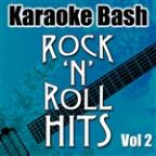 Karaoke Bash: Rock'n'Roll Hits Vol 2