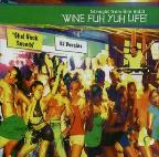 Vol. 3 - Wine Fuh Yuh Life - Straight From Bim
