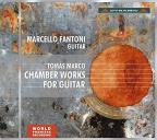 Tomas Marco: Chamber Works for Guitar
