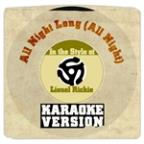 All Night Long (All Night) [in The Style Of Lionel Richie] [karaoke Version] - Single