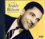 Best Of Teddy Wilson & His Orchestra