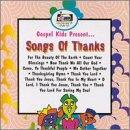 Gospel Kids Present...Thank You Songs