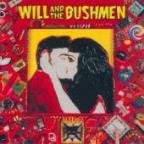 Will & The Bushmen