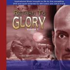 Return To Glory Vol. 1