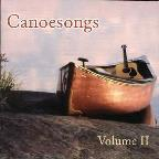 Canoesongs Vol. 2 - Canoesongs