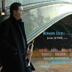 Romain Leleu play Arban, Enesco, Brandy, Honegger, Saint-Saens, etc.