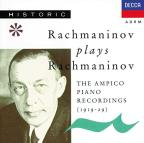 Rachmaninov Plays Rachmaninov: The Ampico Piano Recordings, 1919-1929