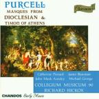 Purcell: Masques From Dioclesian & Timon Of Athens / Hickox