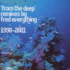 From the Deep: Remixes 1998-2001