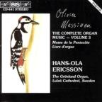 Olivier Messiaen: Complete Organ Music, Vol. 3