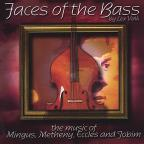 Faces of the Bass
