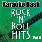 Karaoke Bash: Rock'n'Roll Hits Vol 4