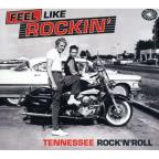 Feel Like Rockin: Tennessee Rock N Roll