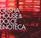 Geisha House and Dolce Enoteca Presents: Sound in Color, Vol. 1