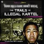 Trails of Illegal Kartel