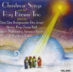 Christmas Songs With The Ray Brown Trio.