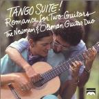 Tango Suite! - Romance for Two Guitars / Newman, Oltman