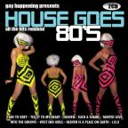 Gay Happening Presents: House Goes 80's
