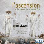 Olivier Messiaen: L'Ascension; La Messe de la Pentecote