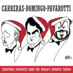 Carreras, Domingo, Pavarotti - Christmas Favorites