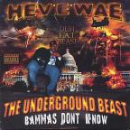 Underground Beast: Bammas Don't Know