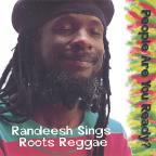 People Are You Ready? Randeesh Sings Roots Reggae