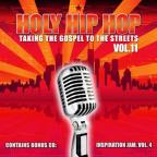Holy Hip Hop, Volume 11: Taking The Gospel To The Streets