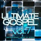 Ultimate Gospel, Vol. 7: Contemporary Ladies of Gospel