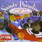 Saint's Paradise: Trombone Shout Bands