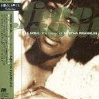 Free Soul: The Classics of Aretha Franklin