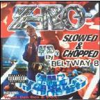 Z-Ro vs. The World:Slowed & Chopped