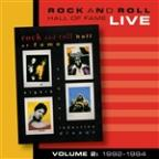 Rock And Roll Hall Of Fame Volume 2: 1992-1994