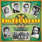 Big Broadcast, Volume 7: Jazz And Popular Music Of The 1920S And 1930S