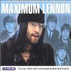 Maximum Lennon: The Unauthorized Biography of John Lennon
