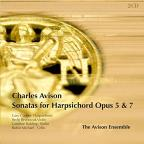 Charles Avison: Sonatas for Harpsichord, Opp. 5 &amp; 7