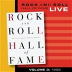 Rock And Roll Hall Of Fame Volume 3: 1995