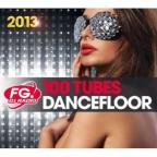 100 Hits Dancefloor 2013