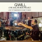 Qwill & The Soul Review Project (Live At Dimension