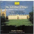 Splendour of King's - Organ Favourites /Stephen Cleobury