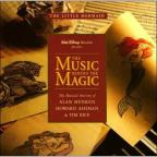 Music Behind the Magic: The Musical Artistry of Alan Menken, Howard Ashman, & Tim Rice