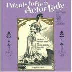 I Wants to Be a Actor Lady