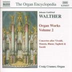 Walther: Organ Works, Vol. 2
