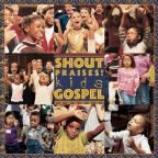 Shout Praises!: Kids Gospel