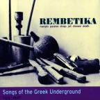Rembetika: Songs of the Greek Underground 1925-1947